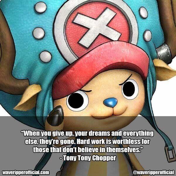 Tony Tony Chopper quotes