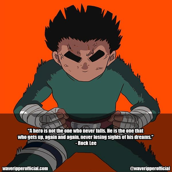 rock lee quotes from anime naruto