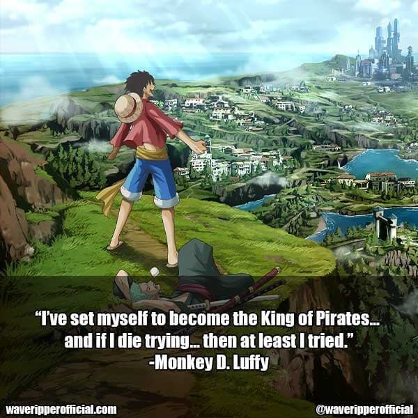 Monkey D Luffy quotes 2