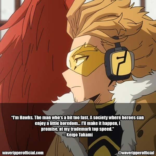 Keigo Takami Quotes MHA 1