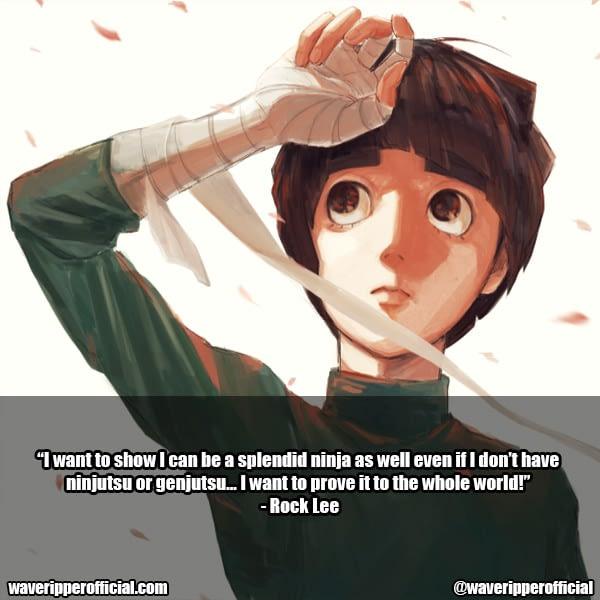 rock lee quotes 2 anime naruto