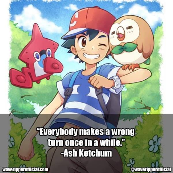 Ash Ketchum quotes pokemon