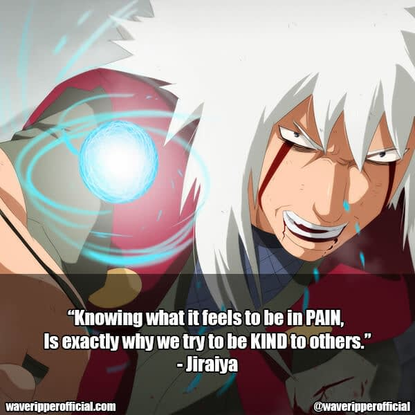 25+ Jiraiya Quotes That You Don't Want To Miss Out On