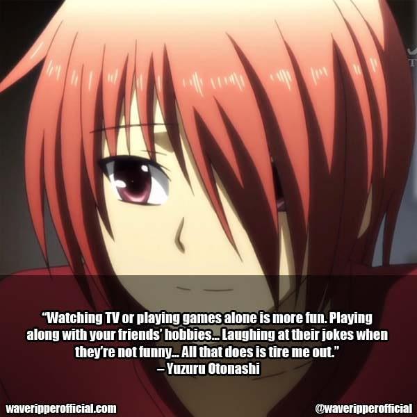 Yuzuru Otonashi Quotes 4