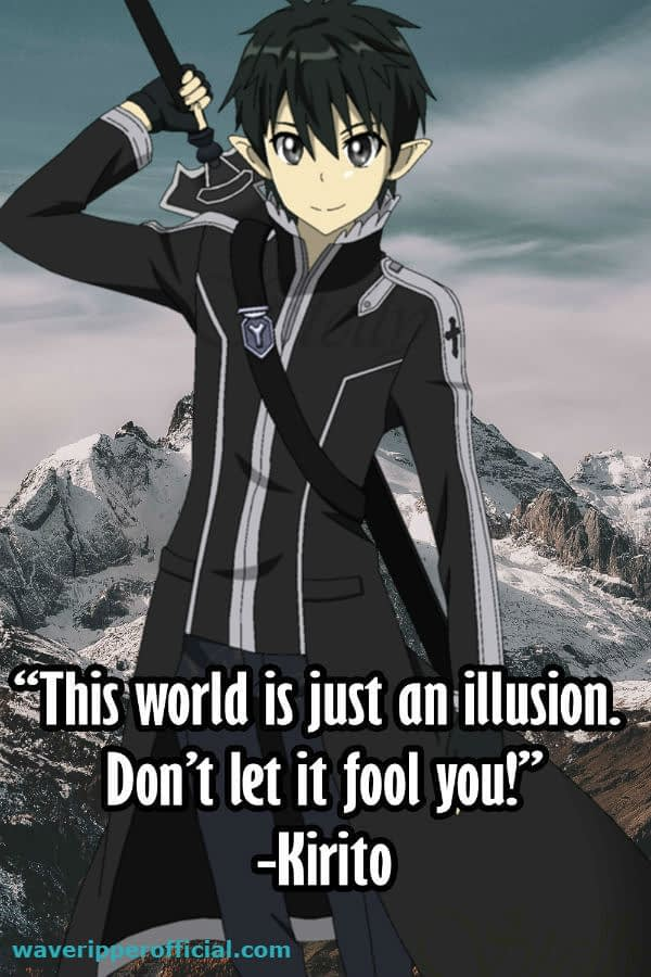 Kirito Quotes To Live Your Life By