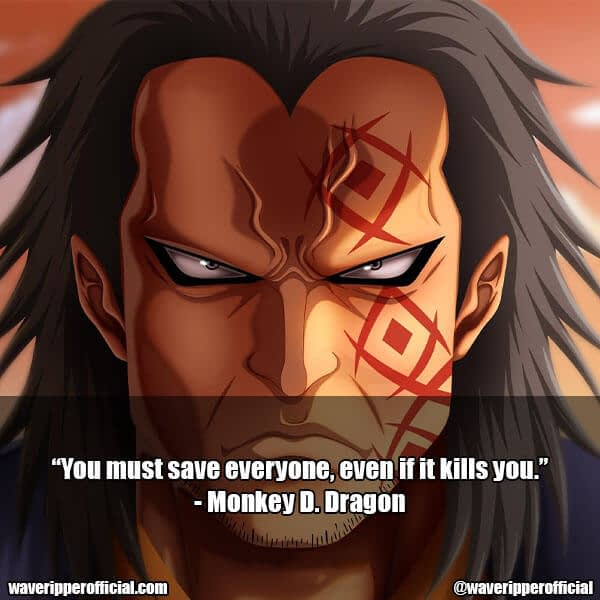 Monkey D. Dragon quotes