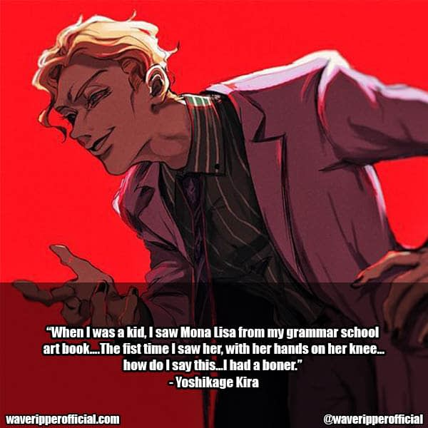 Yoshikage Kira quotes