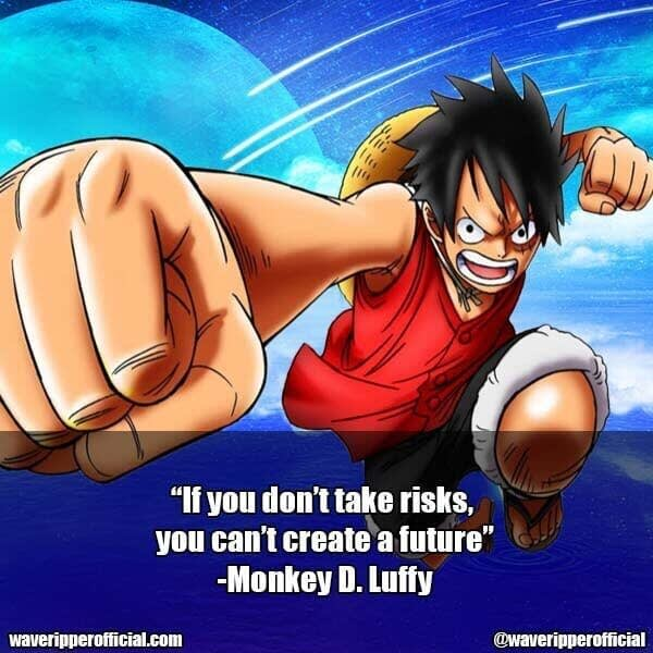 Monkey D Luffy quotes 1