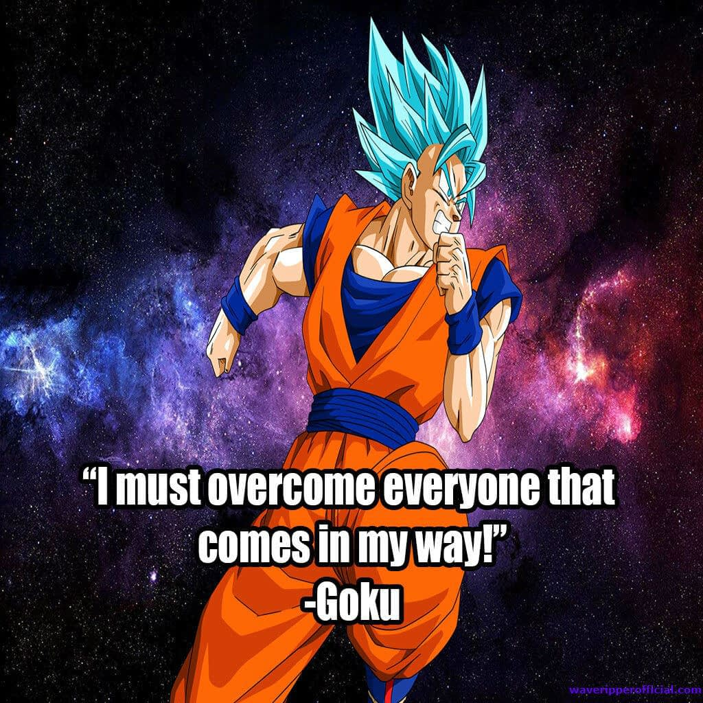 I must overcome everyone that comes in my way