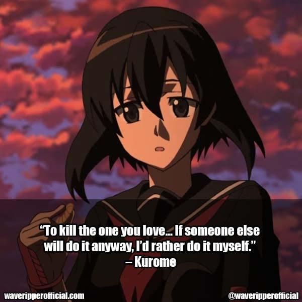 Kurome Quotes