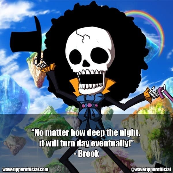 Brook quotes one piece