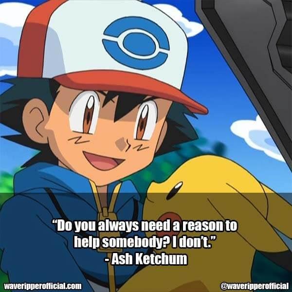Ash Ketchum quotes 1