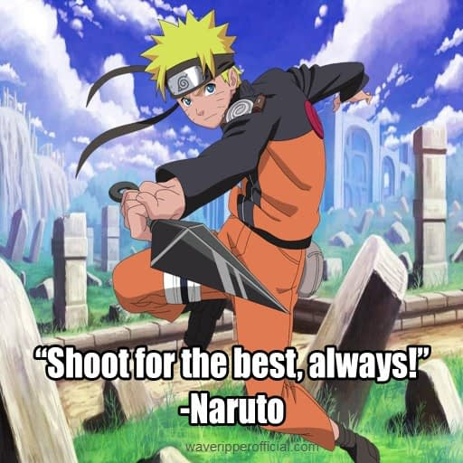 Naruto Uzumaki Quotes 7