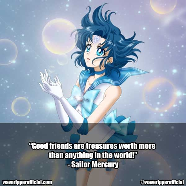 Sailor Mercury quotes 3 | 35+ Most Meaningful Sailor Moon Quotes That Are Absolute Must Read