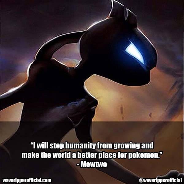 Mewtwo quotes pokemon