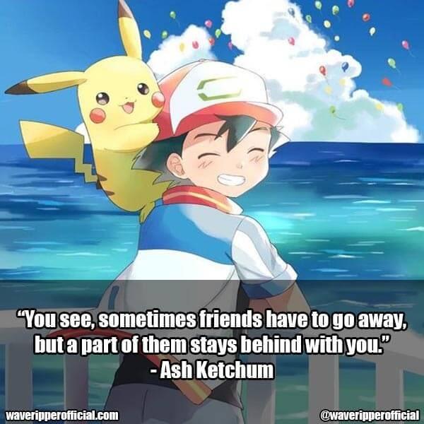 Ash Ketchum quotes 3