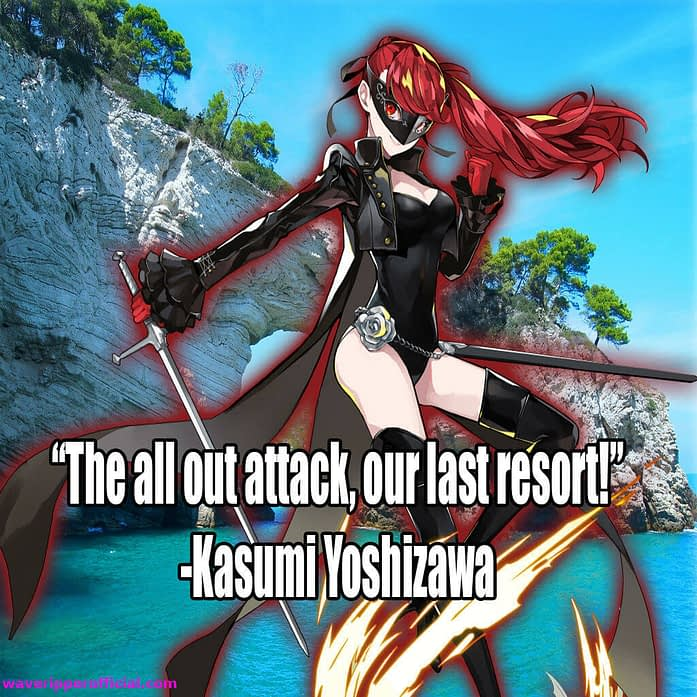 Pesona 5 quotes the all out attack our last resort Kasumi Yoshizawa
