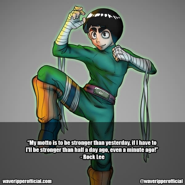 rock lee quotes 5 from naruto anime
