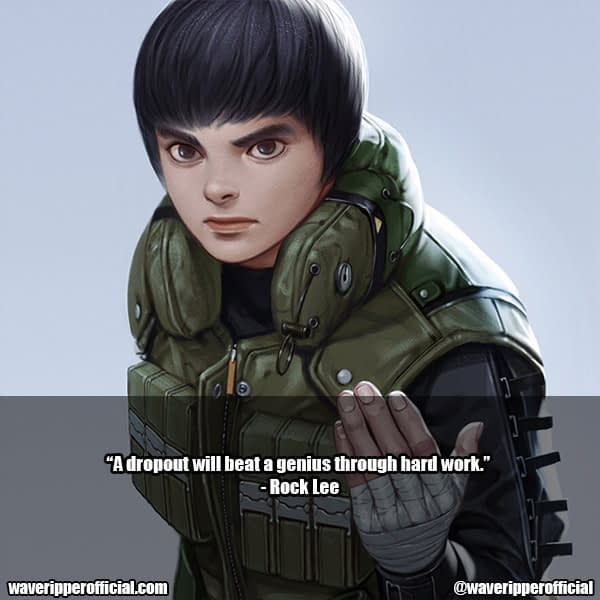 Rock Lee Quotes 10
