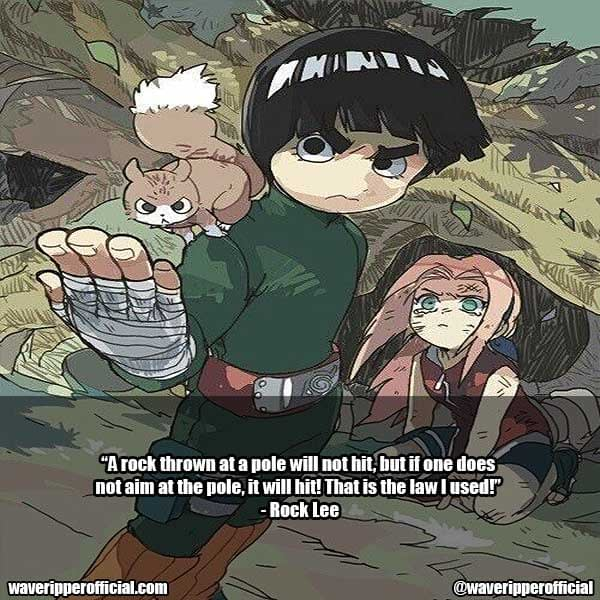 Rock Lee Quotes 13